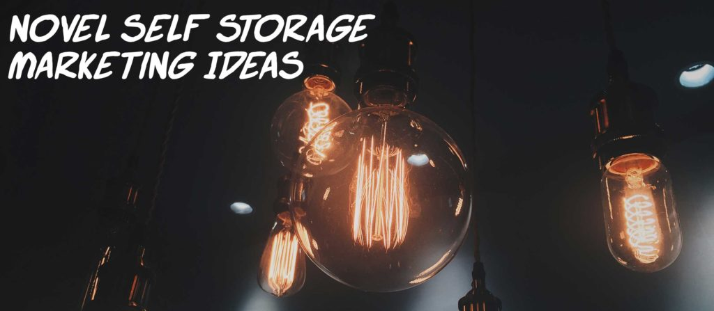 Novel Self Storage Marketing Ideas